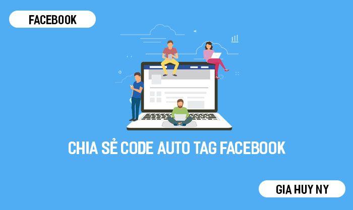SHARE CODE TẠO WEB  AUTO TAG FACEBOOK THÀNH CÔNG 100 %