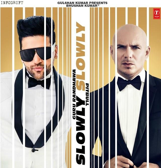 "Pitbull & Guru Randhawa: T-series on a new high, Guru Randhawa collaborates with ""PITBULL"" in their new song ""Slowly Slowly"""
