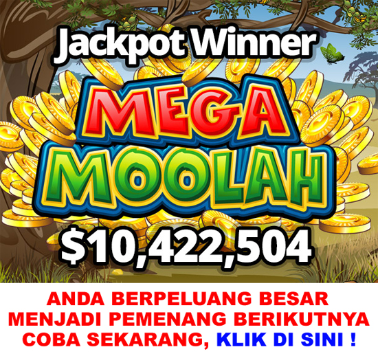 Pemenang Jackpot Mega Moolah Indonesia
