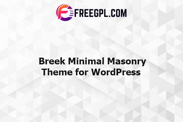 Breek - Minimal Masonry Theme for WordPress Nulled Download Free