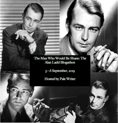 The Alan Ladd Blogathon, Sept. 3-6
