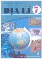 Sách Giáo Khoa Địa Lí Lớp 7 - Nhiều Tác Giả