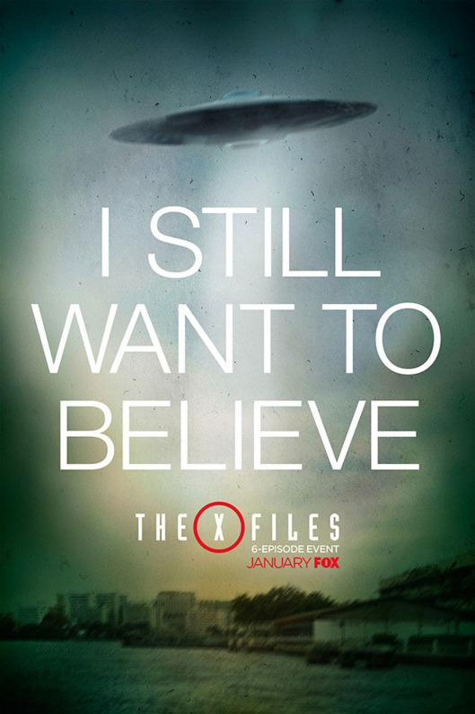 X-Files I Still Want to Believe Poster