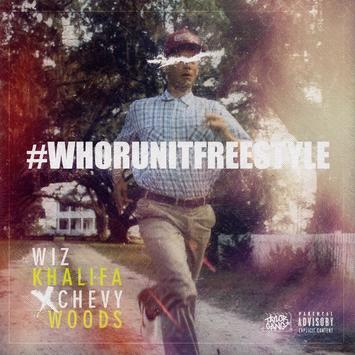 Wiz Khalifa – Who Run It Freestyle Ft Chevy Woods [DOWNLOAD MP3]