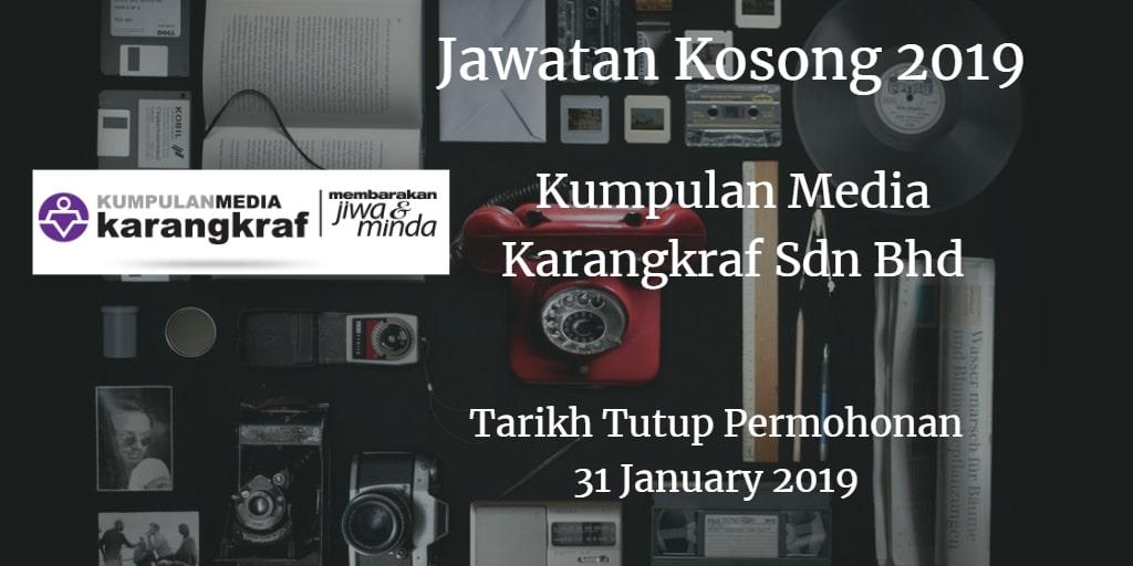 Jawatan Kosong Kumpulan Media Karangkraf Sdn Bhd 31 Disember 2018