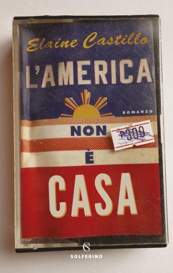 """Libri in uscita: """"L'America non è casa"""" di Elaine Castillo"""