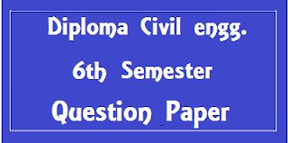 Diploma Civil Engineering 6th Sem Question Papers Mdu University