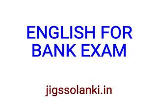 ENGLISH LANGUAGE MATERIAL FOR BANK EXAM