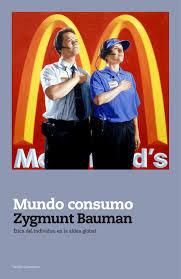 """""""Mundo consumo"""" - Z. Bauman"""