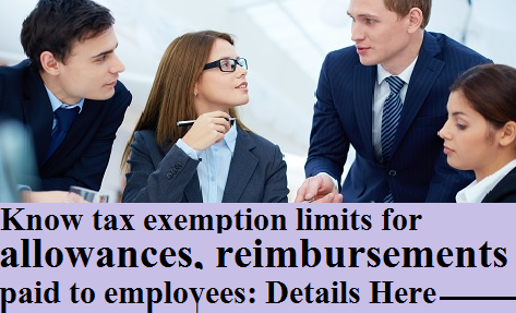 tax-exemption-limits-for-allowances-reimbursements-paramnews-paid-to-employees
