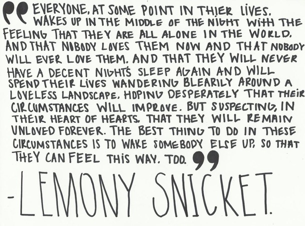 Lemony Snicket Quote In Love As In Life One Misheard