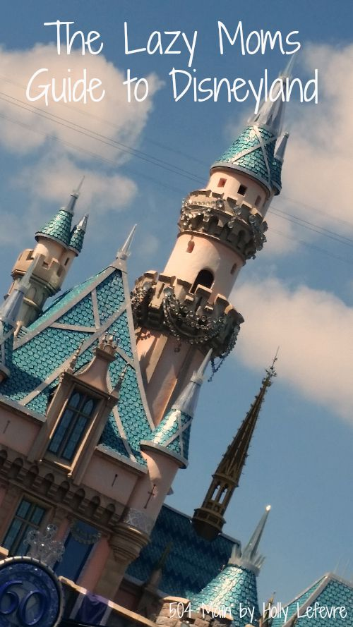 Easy tips for a successful trip to Disneyland without overthinking it.