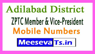 ZPTC Member & Vice-President Mobile Numbers List Adilabad District in Telangana State
