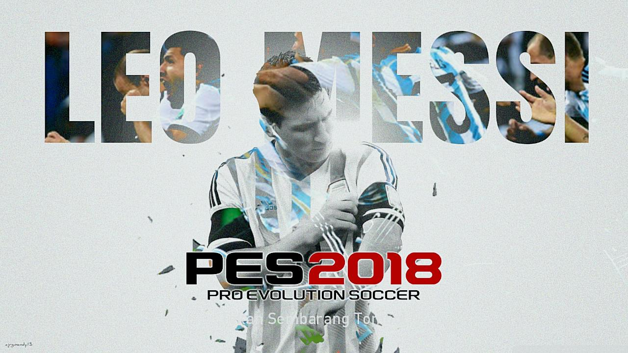 PES 2018 Leo Messi Start Screen by affan7x