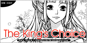 http://darkstorm-tm.blogspot.com/2014/01/the-kings-choice-one-shot.html