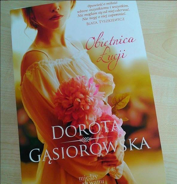 """""""Obietnica Łucji"""", Dorota Gąsiorowska"""