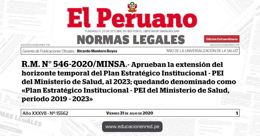 R. M. N° 546-2020/MINSA.- Aprueban la extensión del horizonte temporal del Plan Estratégico Institucional - PEI del Ministerio de Salud, al 2023; quedando denominado como «Plan Estratégico Institucional - PEI del Ministerio de Salud, periodo 2019 - 2023»