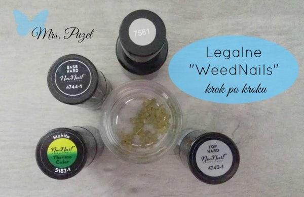 """Legalne """"WeedNails""""! Jak je zrobić krok po kroku?"""