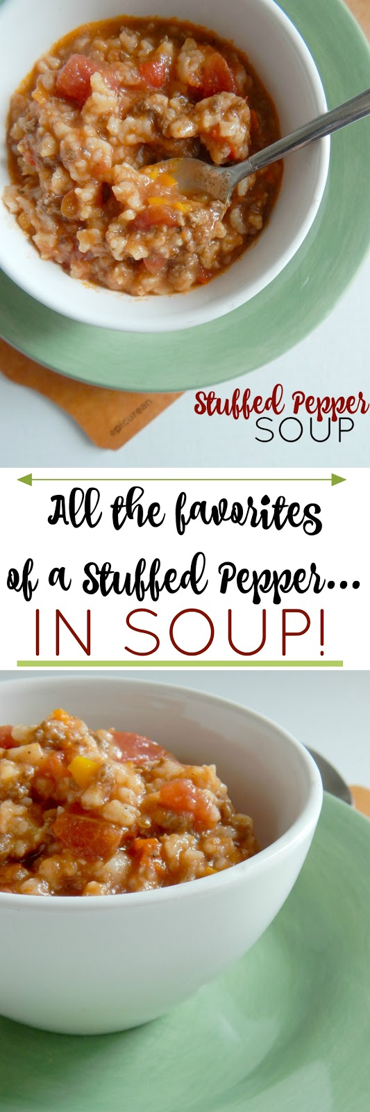 Stuffed Pepper Soup...all your favorites in the filling of a stuffed pepper, but in soup!  Sweet, peppery and filling! (sweetandsavoryfood.com)