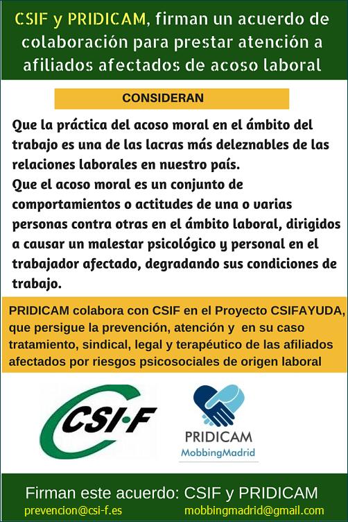 MobbingMadrid CSIF y PRIDICAM, firman un acuerdo de colaboración para prestar atención a afiliados afectados de acoso laboral