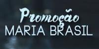 Promoção Maria Brasil Transamérica
