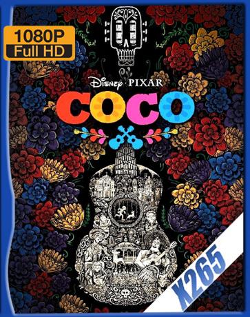 Coco [2017] [Latino] [1080P] [X265] [10Bits][ChrisHD]