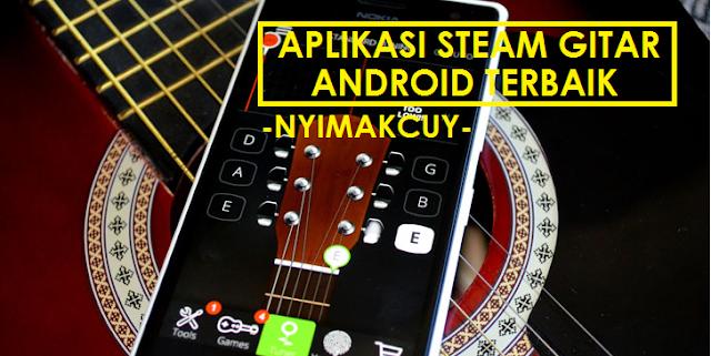 Aplikasi STEAM Gitar Terbaik di Android