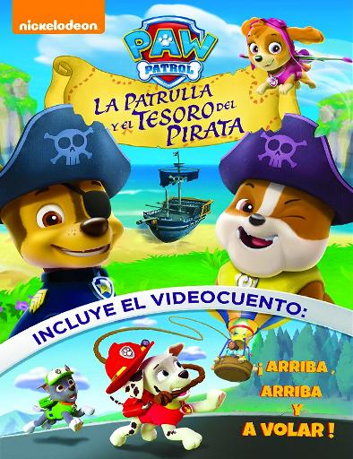 Ver Paw Patrol: La patrulla y el tesoro del pirata (2016) Online
