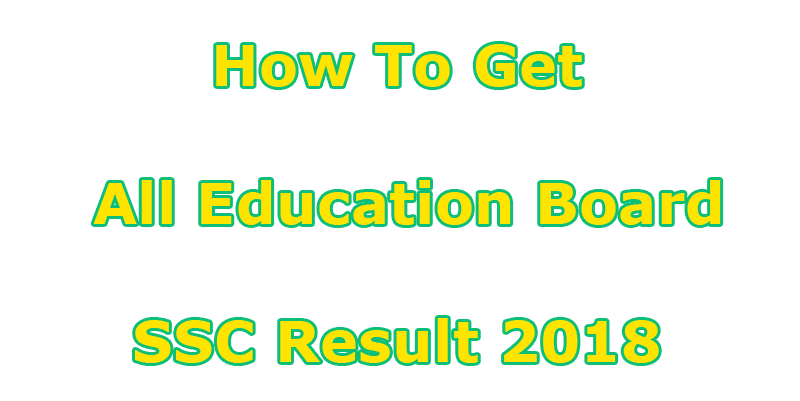 How To Get All Education Board HSC Result 2018 Easily