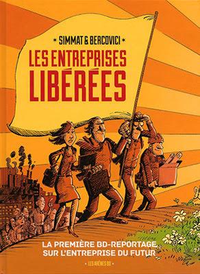 http://www.sceneario.com/bande-dessinee/les-entreprises-liberees/les-entreprises-liberees-la-premiere-bd-reportage-sur-l-entreprise-du-futur/25456.html