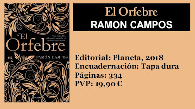 https://www.elbuhoentrelibros.com/2019/05/el-orfebre-ramon-campos.html