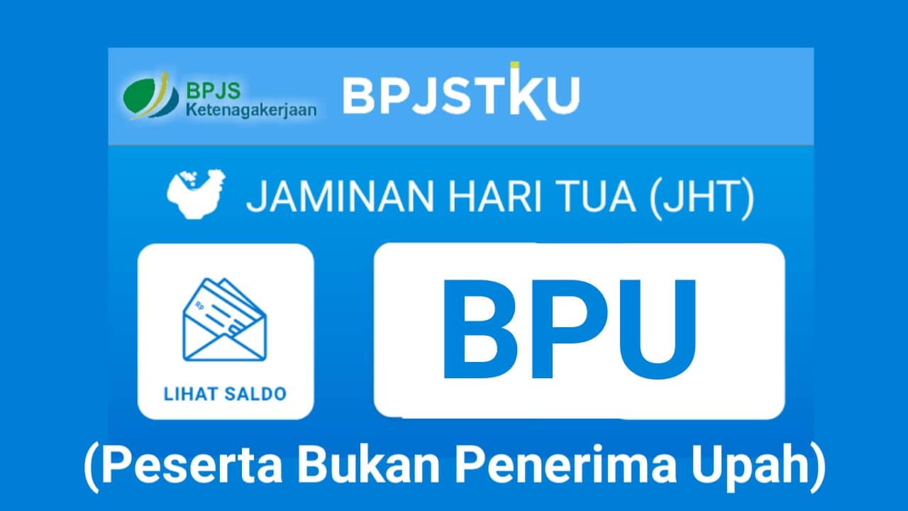 Cara cek saldo JHT BPJS Ketenagakerjaan bagi peserta bukan penerima upah BPU