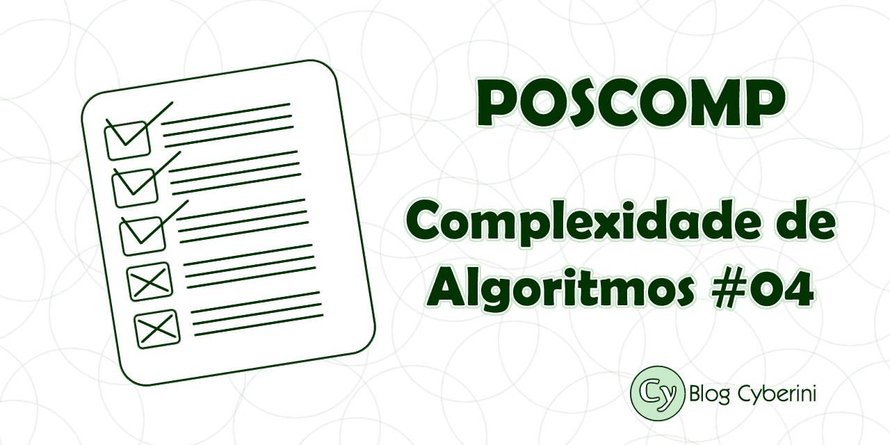 POSCOMP questões resolvidas de complexidade de algoritmos