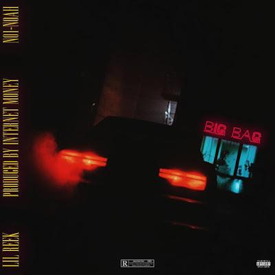Foreign Music: Lil Reek ft NO1-NOAH - Big Bag (Mp3 Download)