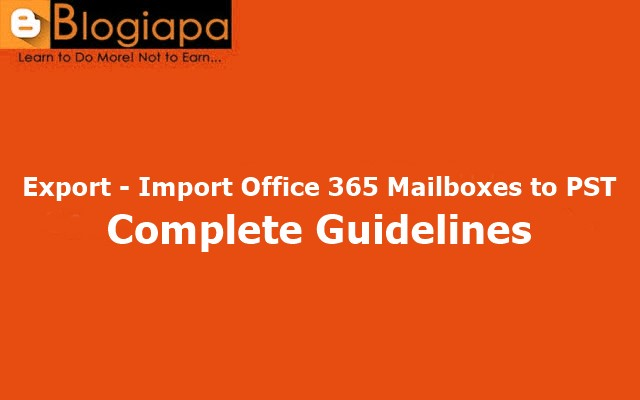 export-import-office-365-mailboxes-to-pst