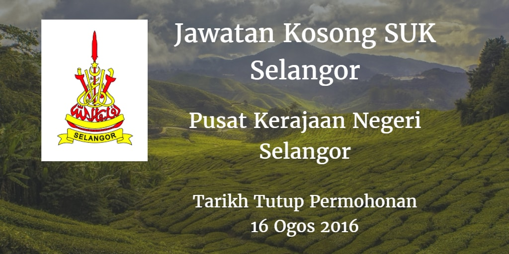 Jawatan Kosong SUK Selangor 16 Ogos 2016