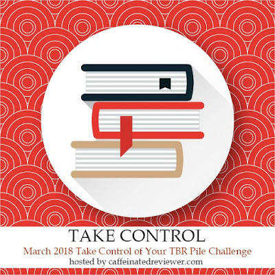 https://caffeinatedbookreviewer.com/2018/01/march-take-control-of-your-tbr-pile-challenge-sign-up.html