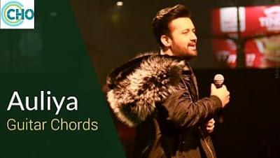AULIYA Guitar Chords ACCURATE | Atif Aslam | Hum Chaar