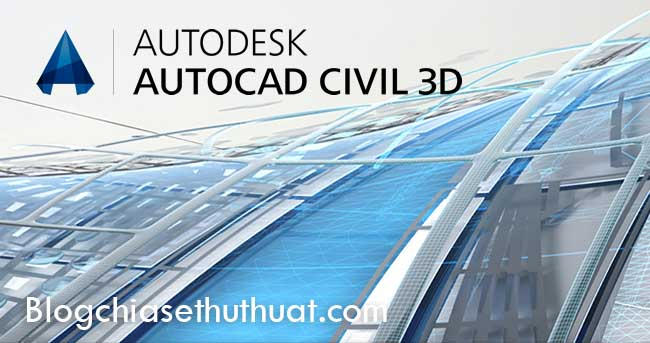 Download và cài đặt AutoCAD Civil 3D 2017 Full Crack