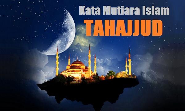 kata mutiara islam tentang tahajjud