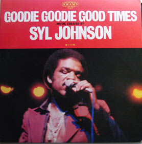 Syl Johnson - Take Me To The River