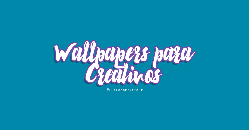wallpapers para creativos gráficos 2017