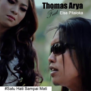 Thomas Arya & Elsa Pitaloka - Satu Hati Sampai Mati