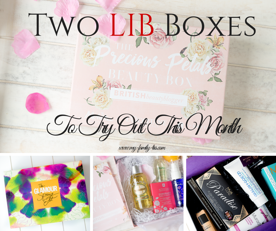 Two great LIB boxes to buy this month - The Latest In Beauty Precious Petals Beauty Box Review & Glamour Spring Edit Review -  photos by www.my-family-ties.com
