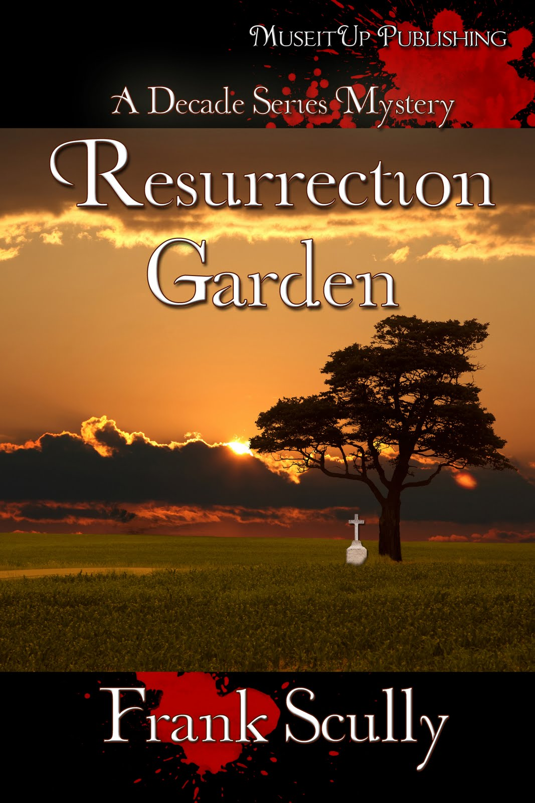 Book Review and Giveaway: Resurrection Garden by Frank Scully