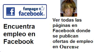Páginas en Facebook  Ourense, Galicia, en donde se publican ofertas de empleo