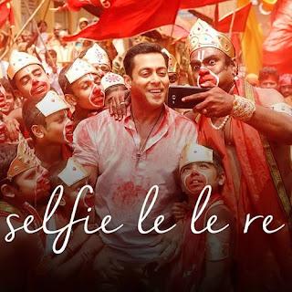 Selfie Le Le Re - Bajrangi Bhaijaan