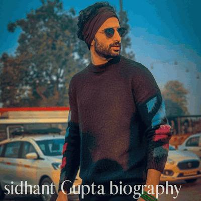 sidhant Gupta biography