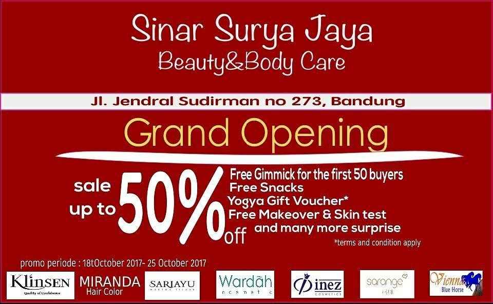 Grand Opening Sinr Surya Jaya Beauty&Body Care 18 Oktober 2017