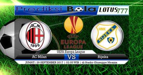 PREDIKSI SKOR AC Milan vs Rijeka   29 SEPTEMBER 2017